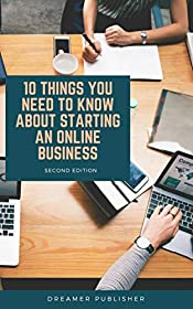 10 Things You Need To Know in Starting Your Online Business
