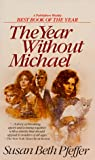 The Year Without Michael, Susan Beth Pfeffer, 0553273736
