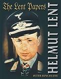 Helmut Lent: The Lent Papers