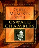 Quiet Moments with Oswald Chambers, Maria Piantanida, 1569551391