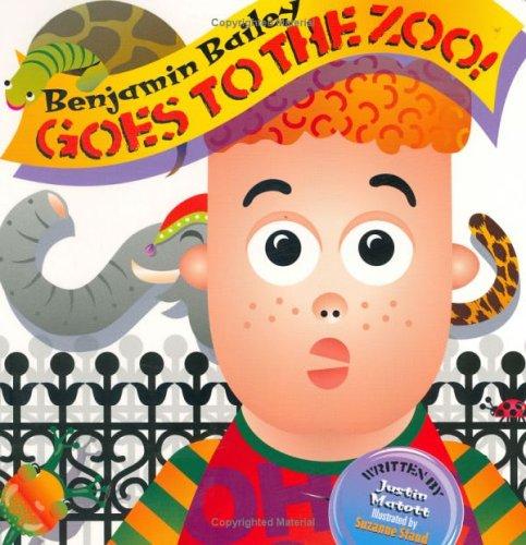 Benjamin Bailey Goes to the Zoo! pdf epub