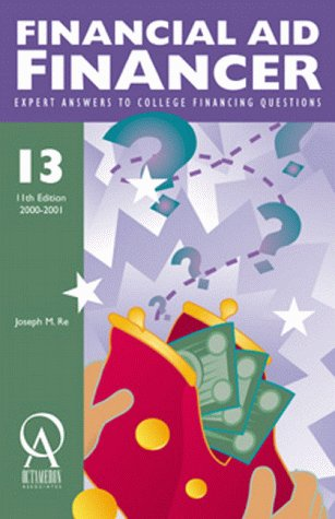 Financial Aid Financier (Financial Aid Financer: Expert Answers to College Financing Questions)