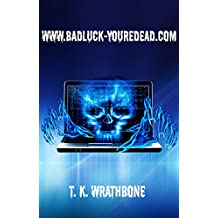 www.badluck-youredead.com (English Edition)