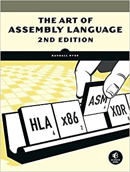 The Art of Assembly Language by Randall Hyde (2010-03-25)