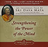 img - for Strengthening the Power of the Mind: An Informal Talk by Sri Daya Mata book / textbook / text book