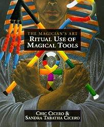 Ritual Use of Magical Tools: The Magician's Art