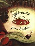 El Dia de Miranda para Bailar, Jackie Jasina Schaefer, 0027811123