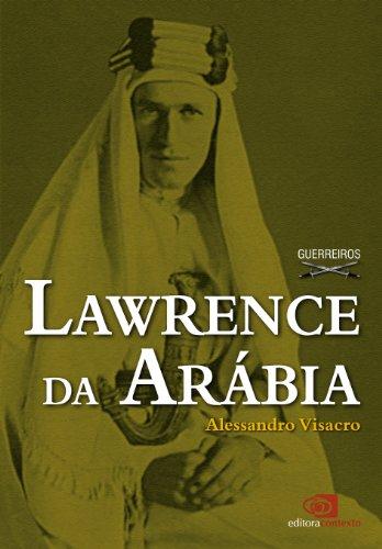 Lawrence da Arábia por [Visacro, Alessandro]