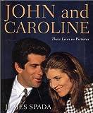 John and Caroline, James Spada, 0312280890