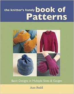 44fe68366114 The Knitter s Handy Book of Patterns  Ann Budd  9781931499040 ...