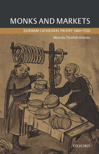 Monks and markets: Durham Cathedral-Priory, 1460-1520
