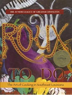 Roux To Do The Art Of Cooking In Southeast Louisiana