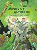Monkey See, Monkey Do, Anita Holsonback, 0761302603