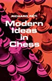 Modern Ideas in Chess, Richard Reti, 0486206386