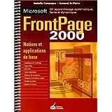 Microsoft FrontPage 2000: Un apprentissage systématique, facile et pratique