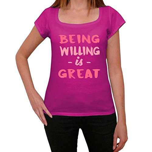 Willing, Being Great, siendo genial camiseta, divertido y elegante camiseta mujer, eslogan camiseta mujer, camiseta regalo, regalo mujer Rosa