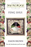 Feng Shui: The only introduction you'll ever need (Principles of)