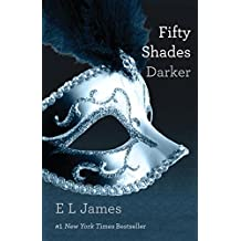 Fifty Shades Darker (Fifty Shades, Book 2)