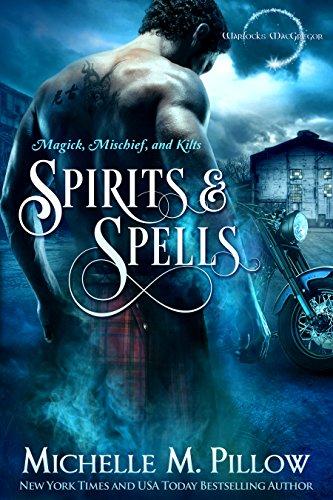 Spirits and Spells (Warlocks MacGregor Book 5)