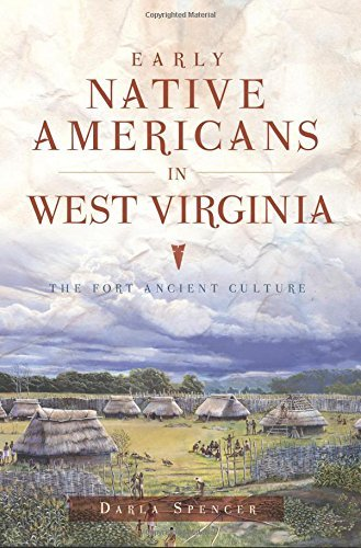 Early Native Americans in West Virginia (American Heritage) by Darla Spencer (2016-10-31) (Stores In West Virginia)