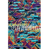 Camphouse, M: Composers on Composing for Band
