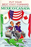 img - for Put Your Best Foot Forward - Mexico-Canada: A Fearless Guide to Communication & Behavior - NAFTA book / textbook / text book