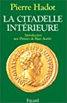 La Citadelle Intérieure par Hadot