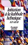 Initiation à la Kabbale hébraïque par Grad