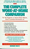 The Complete Work at Home Companion, Herman R. Holtz, 1559580100