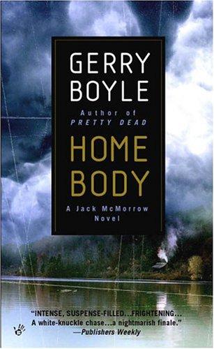 Home Body (Jack McMorrow Mystery)