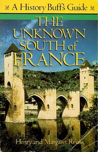 The Unknown South of France: A History Buff's Guide