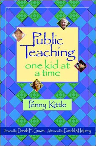 Public Teaching: One Kid at a Time