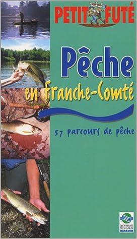 Amazon Fr Peche Et Terroir En Franche Comte Guide Petit
