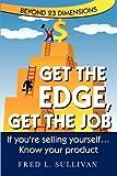 Get the Edge, Get the Job, Fred L. Sullivan, 0982842503