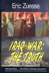 Iraq War: The Truth