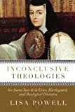 Inconclusive Theologies, Lisa D. Powell, 0881464635