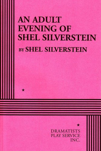 Download An Adult Evening of Shel Silverstein - Acting Edition pdf