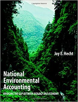 Book National Environmental Accounting: Bridging the Gap between Ecology and Economy