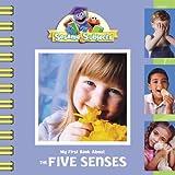 My First Book about the Five Senses, Kama Einhorn, 0375835164