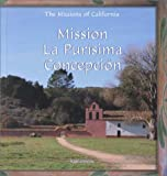 Mission la Purisima Concepcion, Kim Ostrow, 0823954986