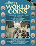 img - for Collecting World Coins: More Than a Century of Circulating Issues : 1901-Present book / textbook / text book