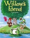 Willow's Bend, Kat Michaels, 0974505269