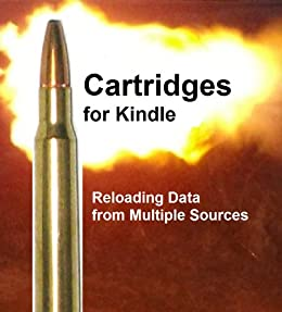 Load Data for the  308 Cartridge (Cartridges for Kindle)