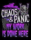 chaos panic my work is done here creative s composition notebook for journaling daily writing zombie comp journals