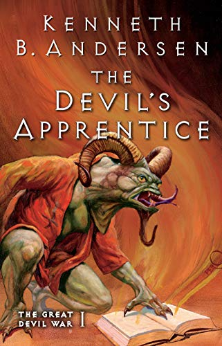The Devil's Apprentice: The Great Devil War I by [Andersen, Kenneth B., Andersen, Kenneth Bøgh]