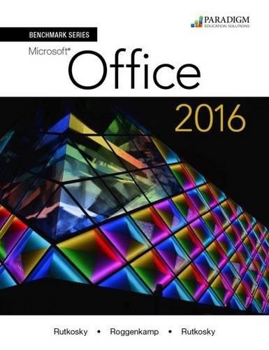 Benchmark Series: Microsoft (R) Office 2016: Text