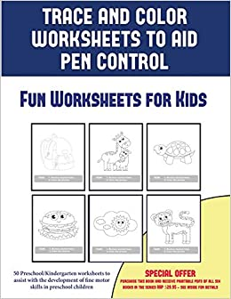 Fun Worksheets for Kids (Trace and Color Worksheets to Develop Pen ...
