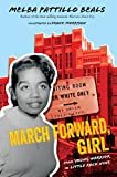 March Forward, Girl: From Young Warrior to Little