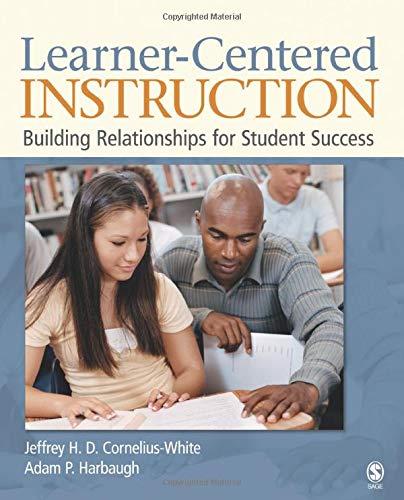 (Learner-Centered Instruction: Building Relationships for Student Success)