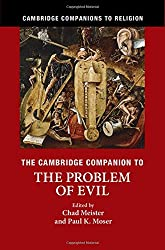 The Cambridge Companion to the Problem of Evil (Cambridge Companions to Religion)
